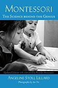 """Montessori, The Science Behind the Genius"" by Angeline Stoll Lillard"